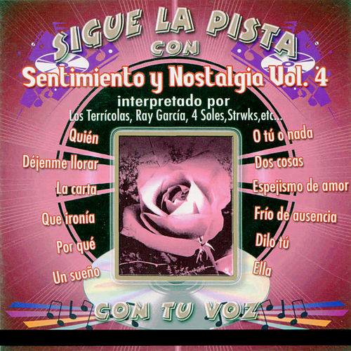 Sigue la pista del Sentimiento Y Nostalgia, Vol. 4 by The Varios