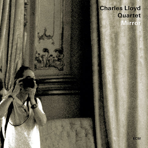 Mirror by Charles Lloyd