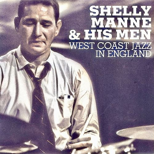 West Coast Jazz In England (Remastered) de Shelly Manne