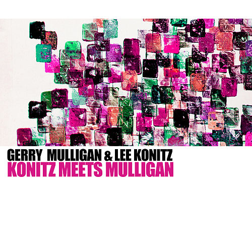 Konitz Meets Mulligan de Gerry Mulligan