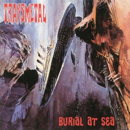 Burial At Sea de Transmetal