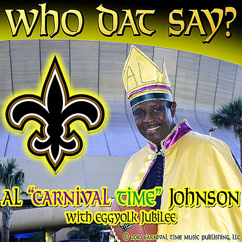 Who Dat Say - single de Al Johnson