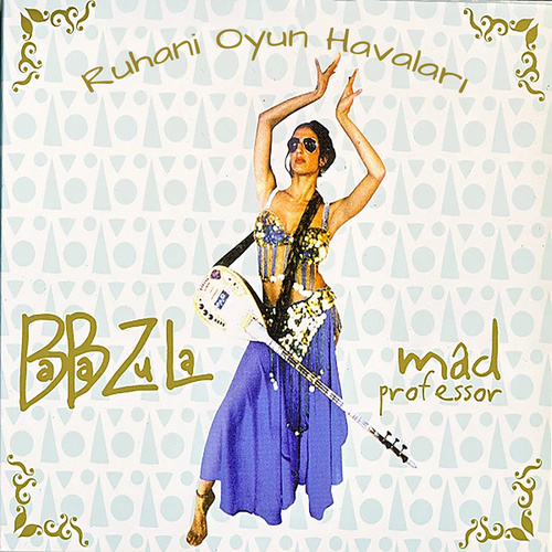 Psychebelly Dance Music de Baba Zula