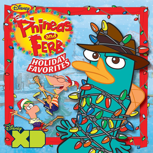 Phineas and Ferb Holiday Favorites de Phineas