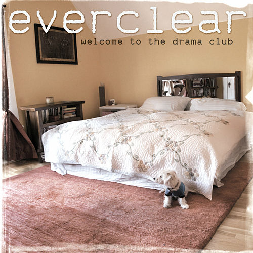 Welcome To The Drama Club de Everclear
