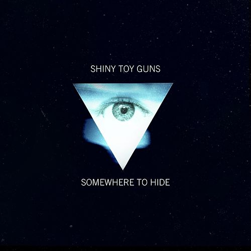 Somewhere to Hide EP (EP) von Shiny Toy Guns