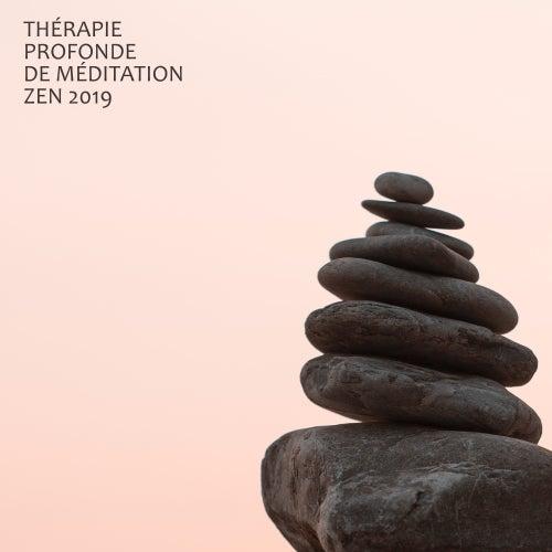 Thérapie Profonde de Méditation Zen 2019 by Kundalini: Yoga, Meditation, Relaxation