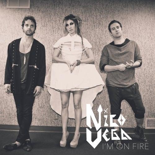 I'm On Fire de Nico Vega
