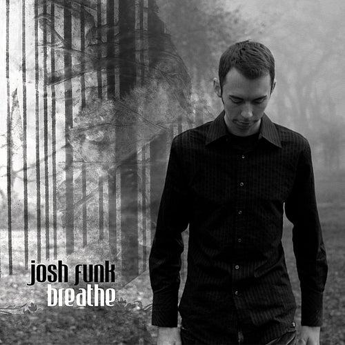 Breathe de Josh Funk