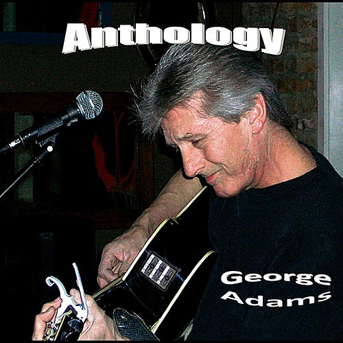 Anthology by George Adams