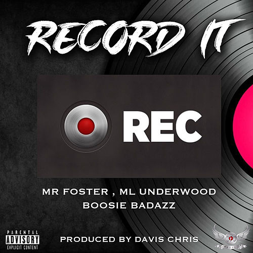 Record It by Mr Foster