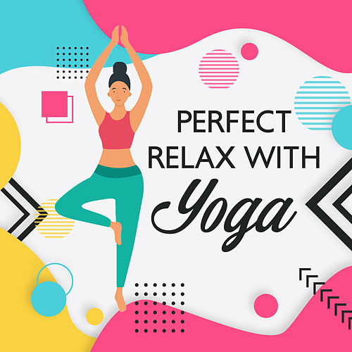 Perfect Relax with Yoga: Meditation Music Zone, Spiritual Awakening, Inner Balance, Ambient Music, Yoga Training by Deep Sleep Meditation