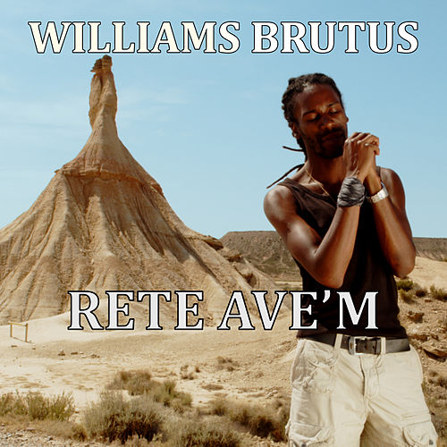 Rete Ave'm by Williams Brutus