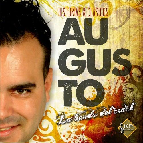 Historias & Clasicos von Augusto La Banda del Crack