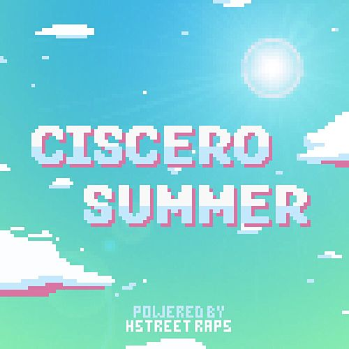 Ciscero's Summer de Ciscero