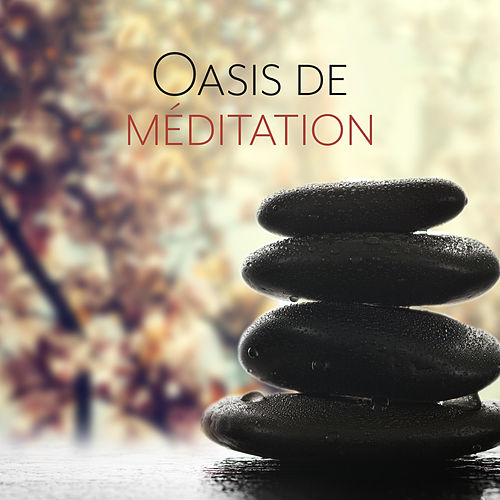 Oasis de méditation: Profonde respiration, Relaxation, Calme, Chakra by Yoga Music