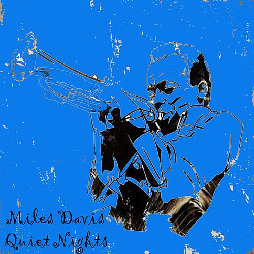 Quiet Nights de Miles Davis