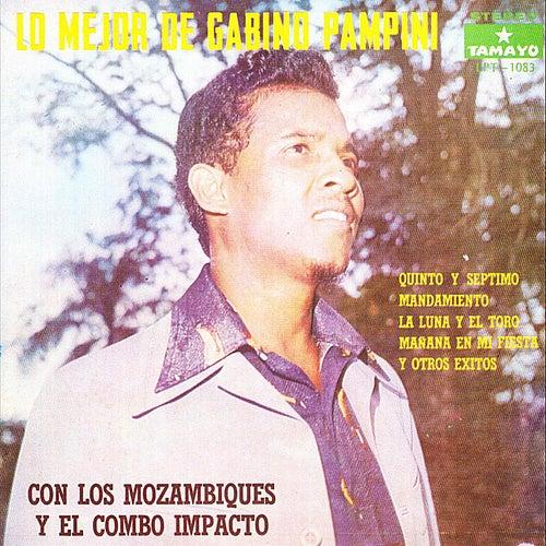 Lo Mejor de Gabino Pampini con los Mozambiques y el Combo Impacto de Gabino Pampini