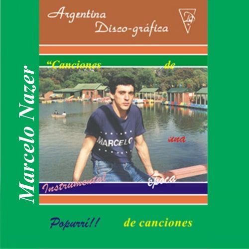 Canciones de una Época de Canciones Instrumental Popurri de Marcelo Nazer