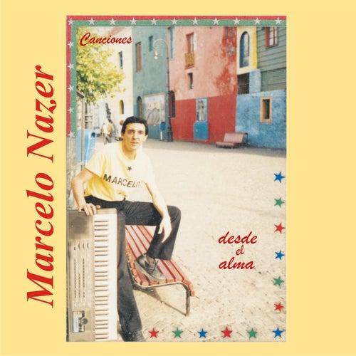 Canciones Desde el Alma de Marcelo Nazer