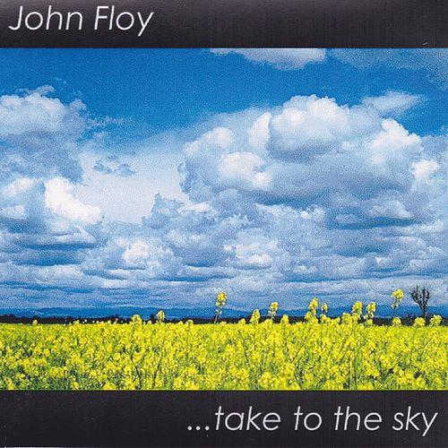 Take to the Sky by John Floy