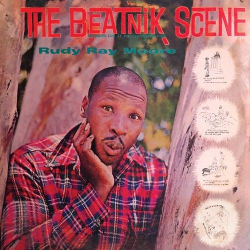 The Beatnik Scene by Rudy Ray Moore