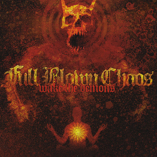 Wake The Demons by Full Blown Chaos