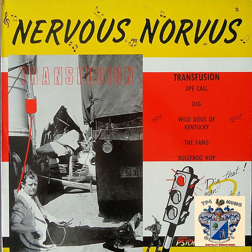 Transfusion by Nervous Norvus