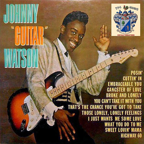 Johnny 'Guitar' Watson de Johnny 'Guitar' Watson