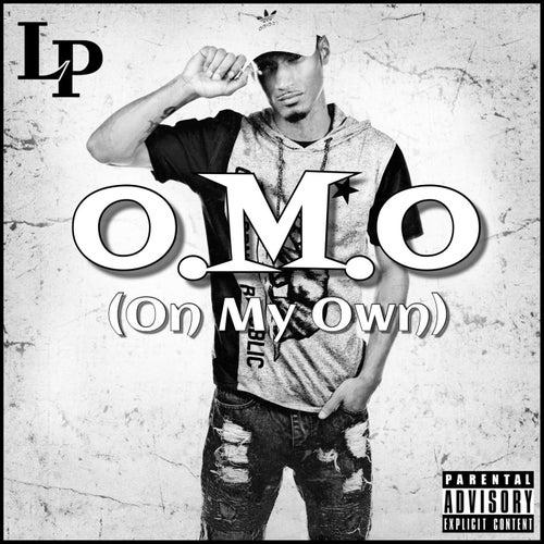 O.M.O (On My Own) von LP