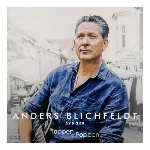 Anders Blichfeldt Synger Toppen Af Poppen by Anders Blichfeldt