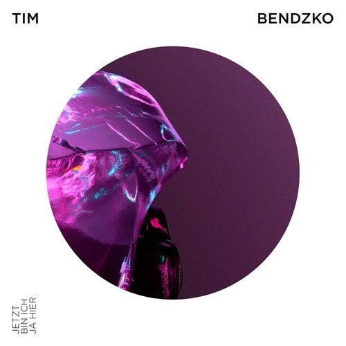 Jetzt bin ich ja hier by Tim Bendzko