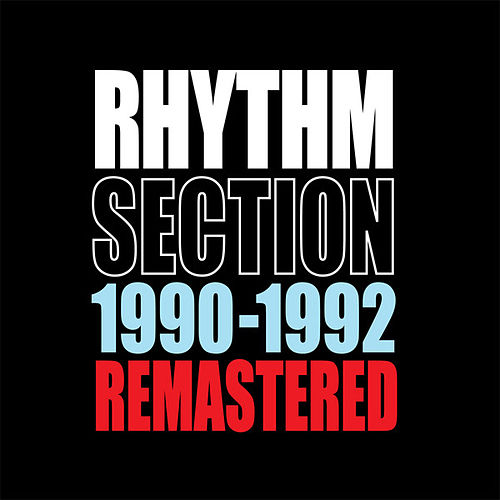 1990-1992 Remastered de The Rhythm Section