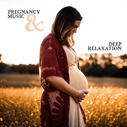 Pregnancy Music & Deep Relaxation: Relaxing Music Therapy for Future Mom by Deep Sleep Meditation