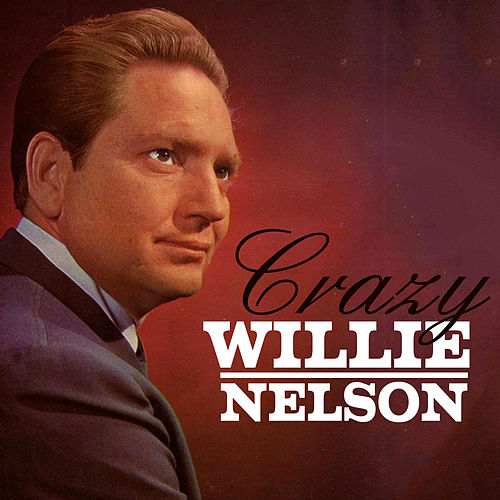 Crazy von Willie Nelson