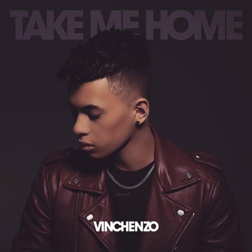 Take Me Home de Vinchenzo