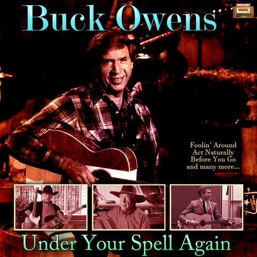 Under Your Spell Again von Buck Owens