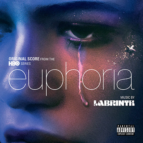 Euphoria: Season 1 (Music from the Original Series) van Labrinth
