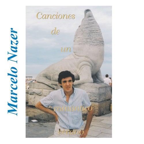 Canciones de un Romántico Verano by Marcelo Nazer