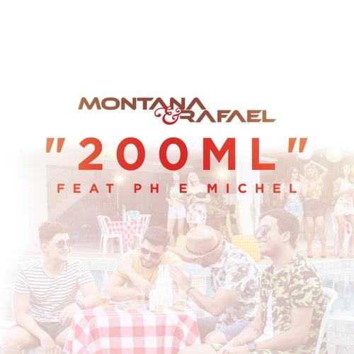 200Ml von Montana e Rafael