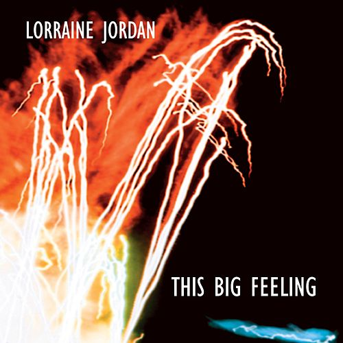 This Big Feeling by Lorraine Jordan