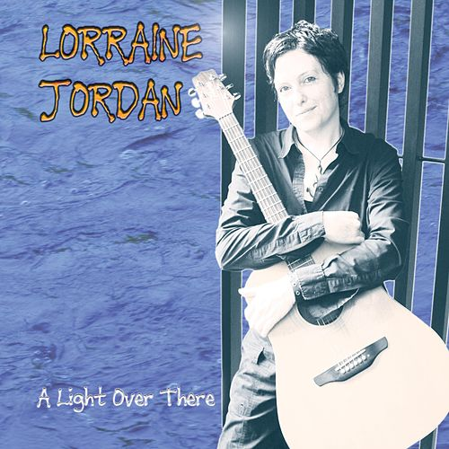 A Light Over There by Lorraine Jordan