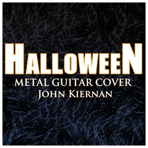 Halloween Theme (Metal Guitar Version) by John Kiernan