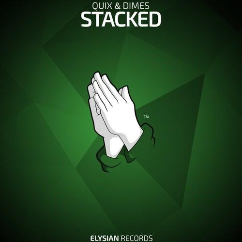Stacked von Quix