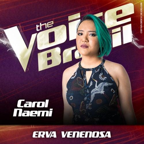 Erva Venenosa (Ao Vivo No Rio De Janeiro / 2019) de Carol Naemi