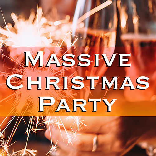 Massive Christmas Party von Various Artists