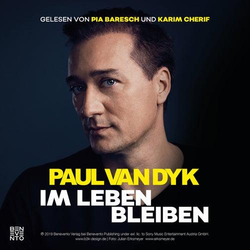 Im Leben bleiben by Paul Van Dyk