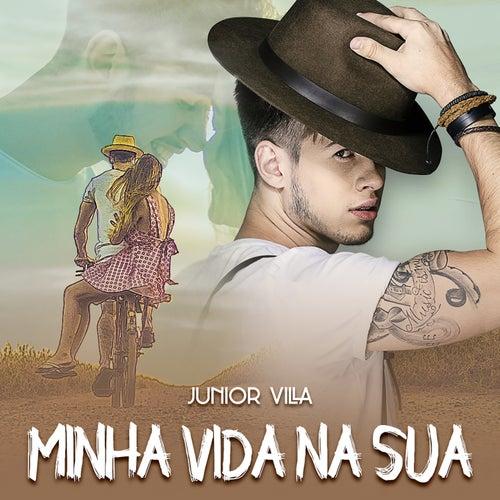 Minha Vida na Sua by Junior Villa