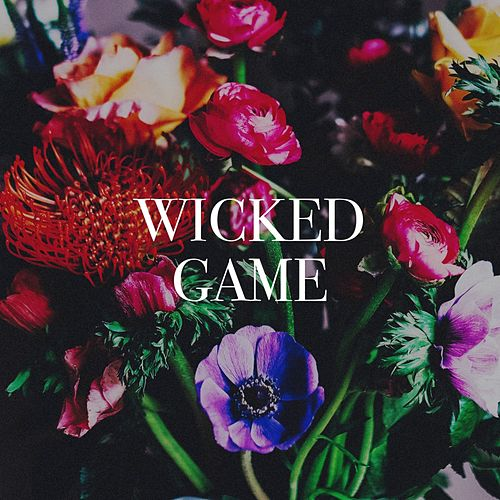 Wicked Game de When All Is Lost, Maya Benz, The Party Hits All Stars