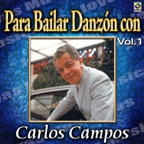 Para Bailar Danzon Con Vol. 1 de Carlos Campos